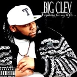 Big Clev- Fighting For My Life