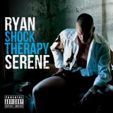 Ryan Serene - Welcome to Shock Therapy