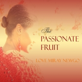 THE PASSIONATE FRUIT
