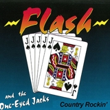 Flash and the One-Eyed Jacks