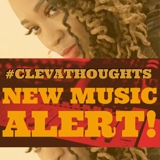 Cleva Thoughts the Lyricist