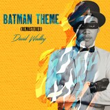 Batman Theme by David Wadley
