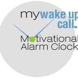 MY WAKE UP CALL® Motivational Alarm Clock™ Messages