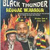 Black Thunder Reggae Worrior