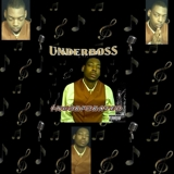 OFFICIAL UNDERBOSS (A.K.A. U-BIZZLE) MUSIC PAGE