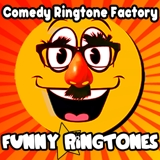 Comedy Ringtone Factory Funny Ringtones & Text Alerts