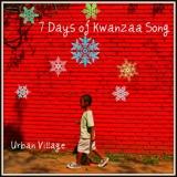 7 Days of Kwanzaa Song
