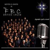 Kevin O Davis & the FBC Unified Choir