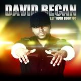 Exclusive: David Becan